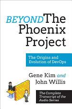 Beyond The Phoenix Project