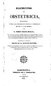 Elementos de obstetricia redactados conforme a los principios de tokologia y embriologia de Alf. A.L.M. Velpeau