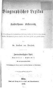 Biographisches lexikon des kaiserthums Oesterreich, enthaltend die lebensskizzen der denkwürdigen personen, welche seit 1750 in den österreichischen kronländern geboren wurden oder darin gelebt und gewirkt haben: Bände 32-33