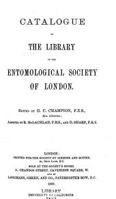 Catalogue of the Library of the Entomological Society of London