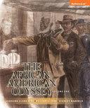 The African American Odyssey  Volume 1  Books a la Carte