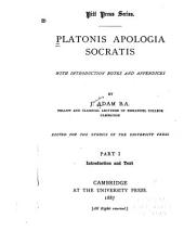 Apologia Socratis: With Introduction, Notes and Appendices, Parts 1-2