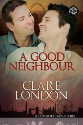 A Good Neighbour: Edition 2