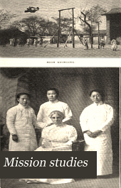 Mission Studies: Woman's Work in Foreign Lands, Volumes 33-34