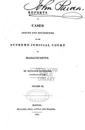 Reports of Cases Argued and Determined in the Supreme Judicial Court of the Commonwealth of Massachusetts: Volume 26