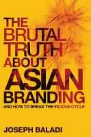 The Brutal Truth About Asian Branding PDF