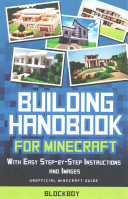 Building Handbook for Minecraft  with Easy Step By Step Instructions and Images PDF