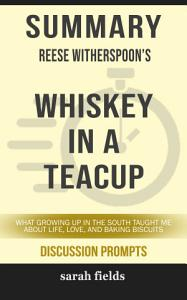 Summary: Reese Witherspoon's Whiskey in a Teacup: What ...