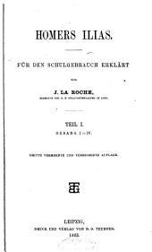 Homers Ilias: für den Schulgebrauch erklart, Bände 1-6
