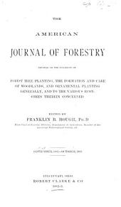 The American Journal of Forestry: Volume 1