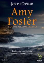 Amy Foster: y otros relatos del mar