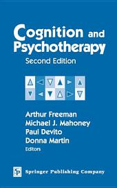Cognition and Psychotherapy: Second Edition, Edition 2