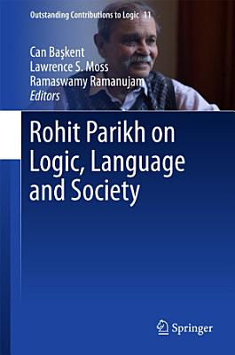 Rohit Parikh on Logic  Language and Society
