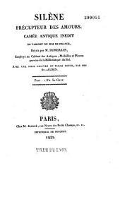Silène précepteur des Amours: camée antique inédit du Cabinet du roi de France