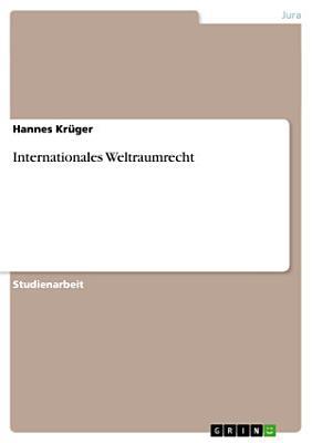Internationales Weltraumrecht PDF