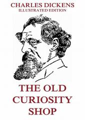The Old Curiosity Shop: eBook Edition