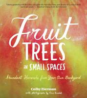 Fruit Trees in Small Spaces PDF
