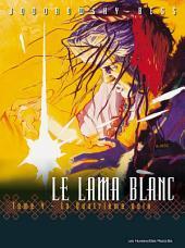 Le Lama Blanc T4 : La Quatrième voix