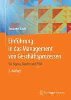 Einf  hrung in das Management von Gesch  ftsprozessen PDF