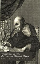 Colección de las obras del venerable obispo de Chiapa: Volumen 1