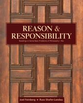 Reason and Responsibility: Readings in Some Basic Problems of Philosophy: Edition 16