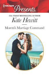 Moretti's Marriage Command