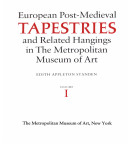 European Post-medieval Tapestries and Related Hangings in the Metropolitan Museum of Art