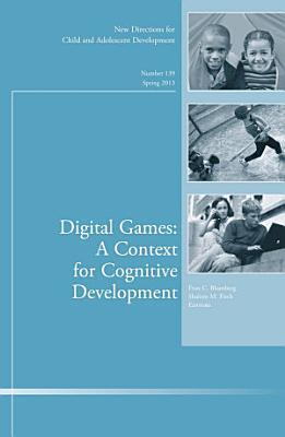Digital Games: A Context for Cognitive Development