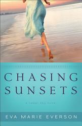 Chasing Sunsets The Cedar Key Series Book 1  Book PDF