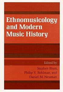 Ethnomusicology and Modern Music History PDF