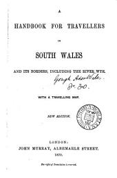 A handbook for travellers in South Wales