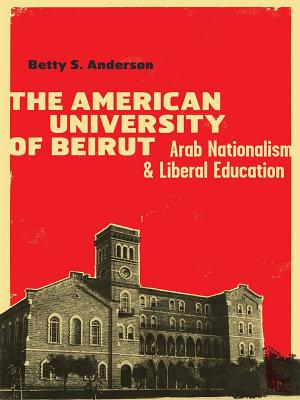 The American University of Beirut PDF