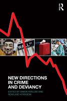 New Directions in Crime and Deviancy PDF