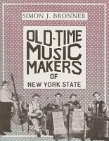 Old Time Music Makers of New York State PDF