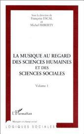 LA MUSIQUE AU REGARD DES SCIENCES HUMAINES ET DES SCIENCES SOCIALES