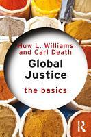 Global Justice  The Basics PDF