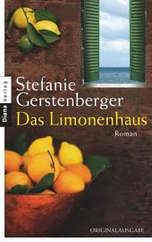 Das Limonenhaus: Roman