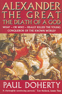 Alexander the Great  the Death of a God PDF