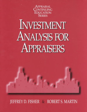 Investment Analysis for Appraisers