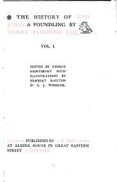 The Works of Henry Fielding: Tom Jones. 1899