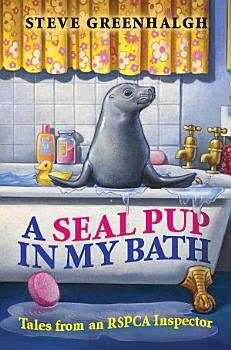 A Seal Pup in My Bath PDF