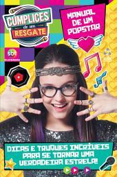 Revista Cúmplices de Um Resgate - Manual de Um Pop-star