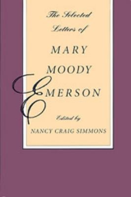 The Selected Letters of Mary Moody Emerson PDF