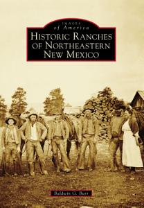 Historic Ranches of Northeastern New Mexico PDF