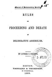 Manual of Parliamentary Practice: Rules of Proceeding and Debate in Deliberative Assemblies