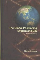 The Global Positioning System and GIS  Second Edition PDF