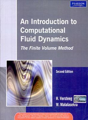 An Introduction to Computational Fluid Dynamics The Finite Volume Method, 2/e