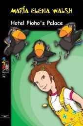 Hotel Pioho's Palace