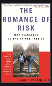 The Romance Of Risk Book