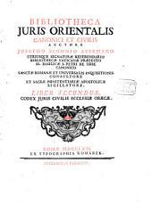 Bibliotheca Iuris Orientalis Canonici Et Civilis: Codex Iuris Civilis Ecclesiae Graecae, Volume 2